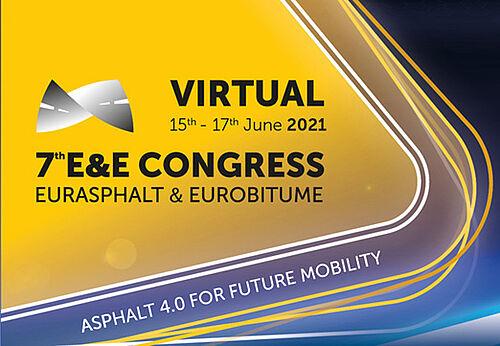 The 7th Eurasphalt & Eurobitume Congress (E&E Congress 2021)